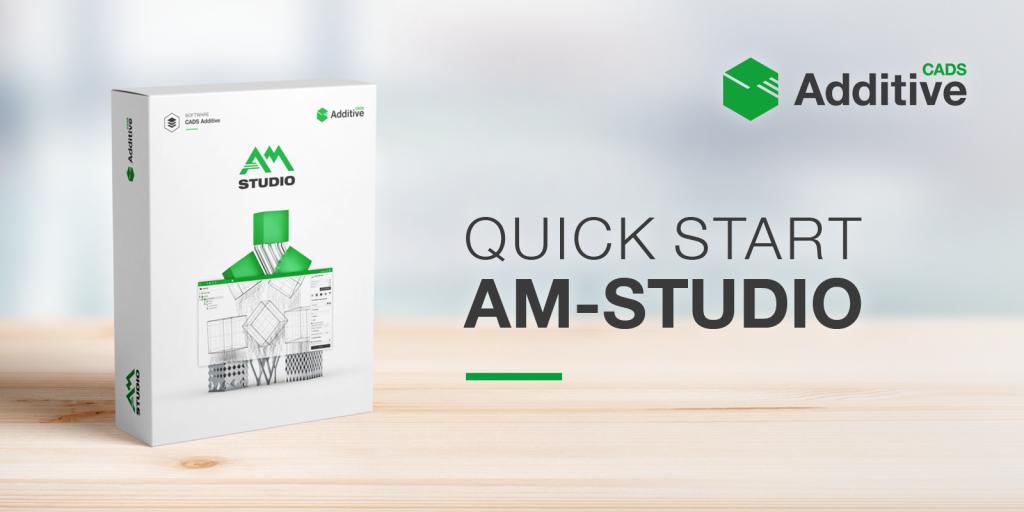 "Training ""Quick Start to AM-Studio"""