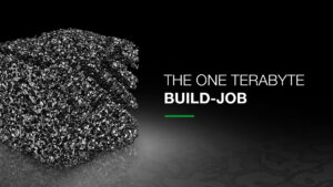 The one terabyte build-job